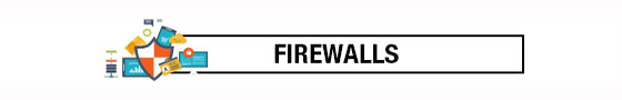 Protect your PC - Firewalls